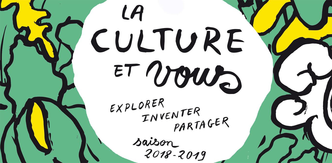 la culture et vous 2018-2019