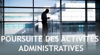 Poursuite des activités administratives